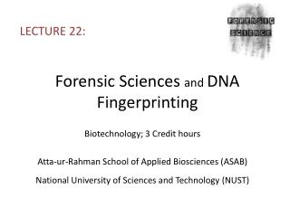 Forensic Sciences  and  DNA  Fingerprinting