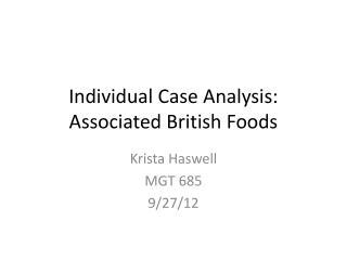 Individual Case Analysis:  Associated British Foods