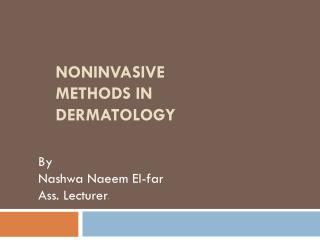 noninvasive methods in dermatology