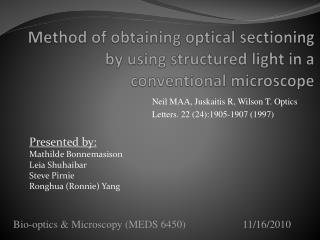 Method of obtaining optical sectioning by using structured light in a conventional microscope