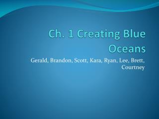 Ch. 1 Creating Blue Oceans