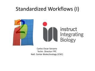 Standardized Workflows (I)