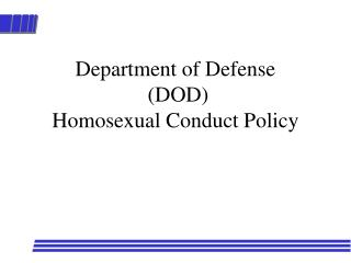 department of defense  dod homosexual conduct policy