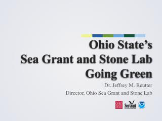 Ohio  State's  Sea Grant and Stone Lab Going Green