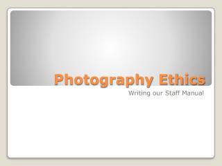 Photography Ethics