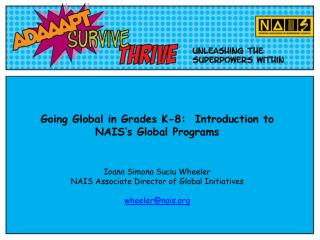 Going  Global in Grades  K-8:  Introduction  to NAIS's  Global Programs