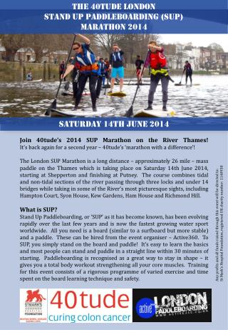 Join 40tude's 2014 SUP Marathon on the River Thames!  It's back again for a second year – 40tude's 'marathon with a dif