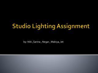 Studio Lighting  A ssignment