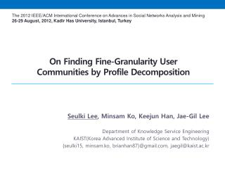 On Finding Fine-Granularity User  Communities by Profile Decomposition