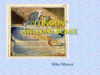 """London""  William Blake"
