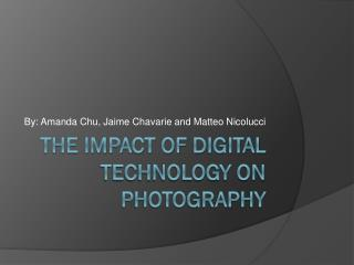 The Impact of Digital technology on photography