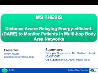 MS THESIS Distance Aware Relaying Energy-efficient: (DARE) to Monitor Patients in Multi-hop Body Area Networks