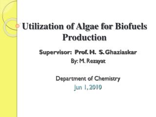 Utilization of Algae for  Biofuels  Production