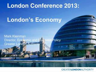 London Conference 2013:  London's Economy