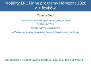 Projekty ERC i inne programy Horyzont 2020  dla fizyków