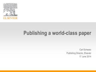 Publishing a world-class paper