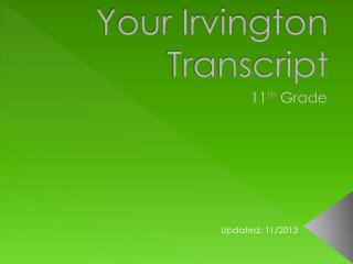 Your Irvington Transcript