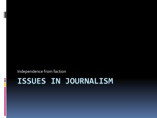 Issues in Journalism