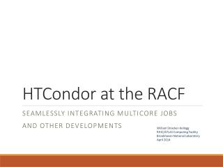 HTCondor at the RACF