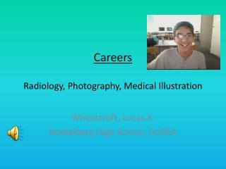 Careers Radiology, Photography, Medical Illustration