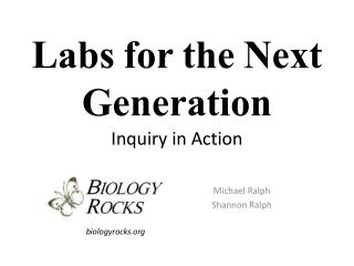 Labs for the Next Generation Inquiry in Action