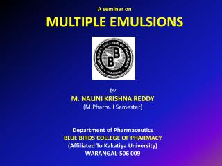 A seminar on MULTIPLE EMULSIONS