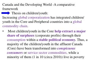 Canada and the Developing World -A comparative framework 	Thesis  on children/youth: