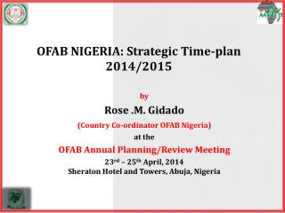 OFAB NIGERIA: Strategic Time-plan 2014/2015