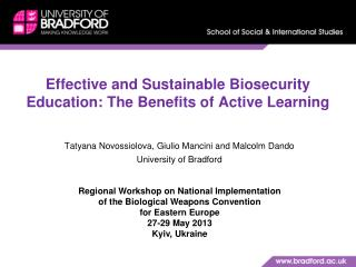 Effective and Sustainable Biosecurity Education: The Benefits of Active Learning