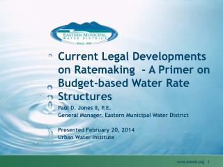 Current Legal Developments on Ratemaking  - A Primer on Budget-based Water Rate Structures