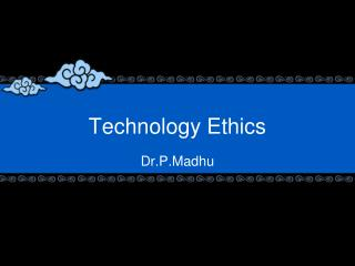 Technology Ethics