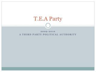 T.E.A Party
