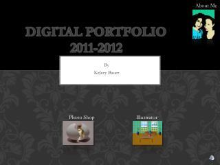 Digital Portfolio 2011-2012