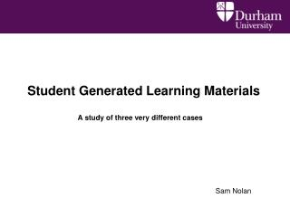 Student Generated Learning Materials