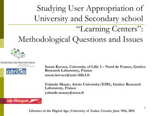 "Studying User Appropriation of University and Secondary school ""Learning Centers"":  Methodological Questions and Issues"