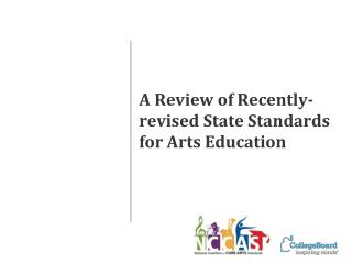 A Review of Recently-revised State Standards for Arts Education