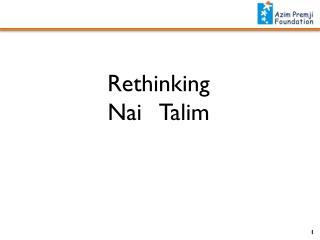 Rethinking  Nai Talim