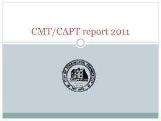 CMT/CAPT report 2011