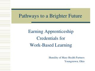 pathways to a brighter future