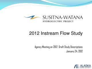 2012 Instream Flow Study