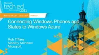 Connecting Windows Phones and Slates to Windows Azure