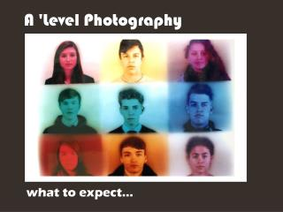 A 'Level Photography