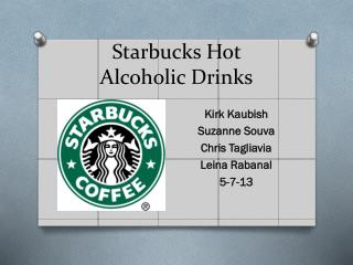 Starbucks Hot  Alcoholic Drinks