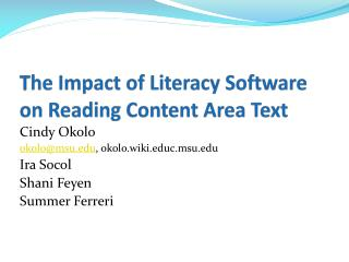 T he Impact of Literacy Software on Reading Content Area Text