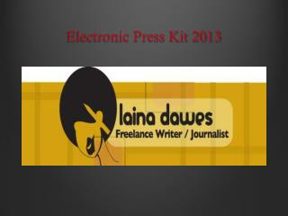 Electronic Press Kit 2013