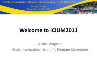 Welcome to ICIUM2011