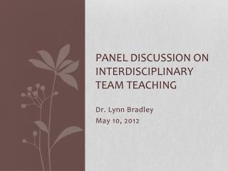Panel Discussion on Interdisciplinary Team Teaching