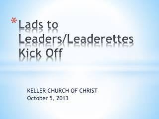 Lads to Leaders/Leaderettes Kick Off