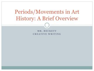 Periods/Movements in Art History: A Brief Overview