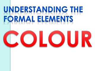 Understanding the Formal Elements